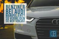 Verdacht auf Audi Benziner Manipulation – Verbraucher können sich per Widerruf ohne Verlust von ihrem Fahrzeug trennen