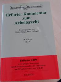Arbeitsrecht Erfurter Kommentar Kündigung Arbeitgeber Androhung Ausspruch Klage Kündigungsschutzklage Frist Ausschlussfrist